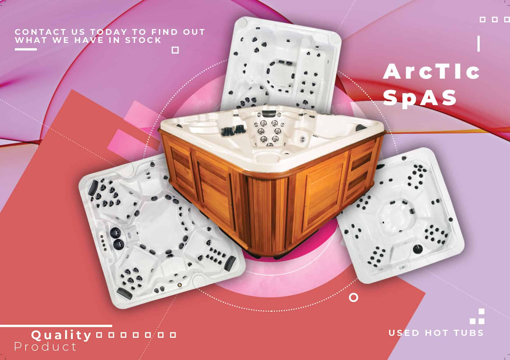 Arctic Spas Contact us today to find out what we have in stock